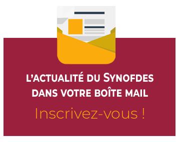 L'actualité du Synofdes dans votre boîte mail